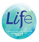 "Life with vision strapline ""I have come that they may have Life and have it to the full"", John 10:10"