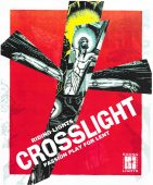 Crosslight – Passion Play for Lent