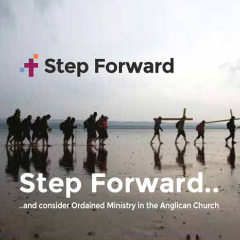 Step Forward... and consider ordained ministry in the Anglican Church