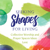 Shapes for Living lent course 2021