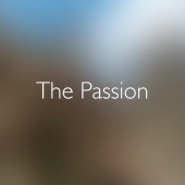 Good Friday: join us for a reading of The Passion