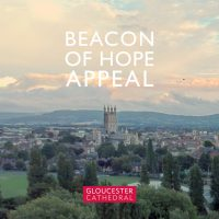 Gloucester Cathedral 'Beacon of Hope' Appeal